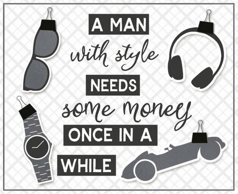 A man with style needs some money...